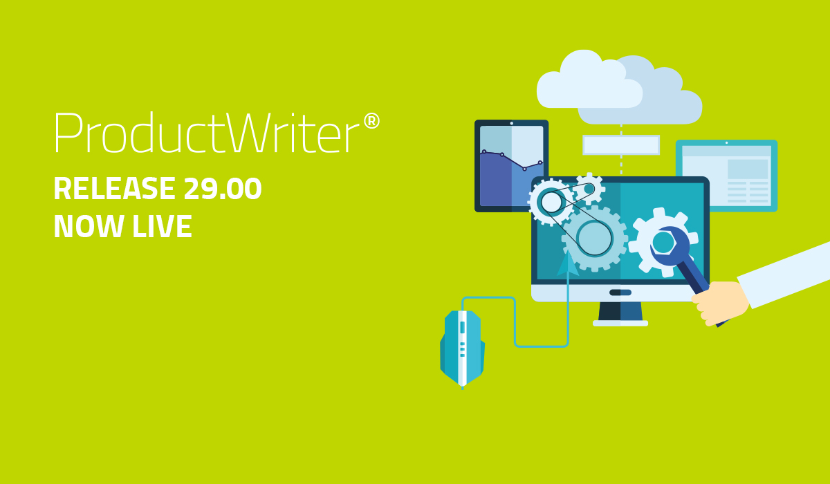 ProductWriter have released v29.00 of the ProductWriter suite.